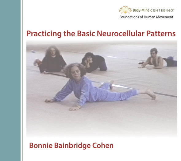 Practicing the Basic Neurocellular Patterns (BNP)