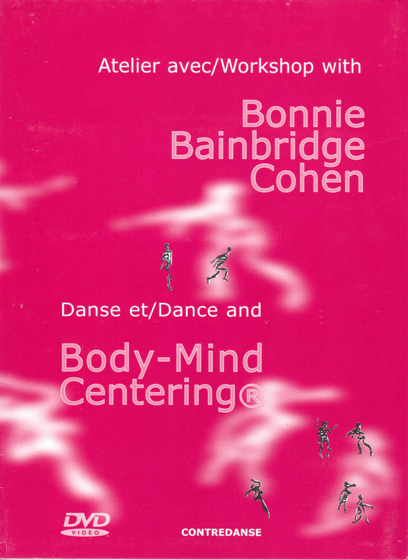 Dance and Body-Mind Centering® with Bonnie Bainbridge Cohen