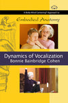 Embodied Anatomy and the Dynamics of Vocalization