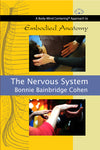 Embodied Anatomy and the Nervous System