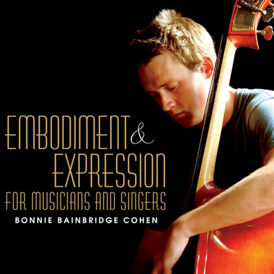 Embodiment and Expression for Musicians and Singers