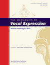 The Mechanics of Vocal Expression