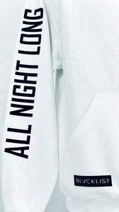All Night Long Hoodie