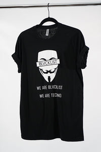 We Are BLVCKLIST Anonymous T-Shirt