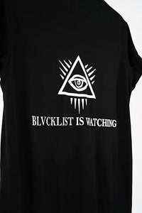 Blvcklist is watching T-Shirt