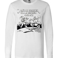 Ain't No Stopper on my Faucet Mama! - Men's Long Sleeve T-Shirt
