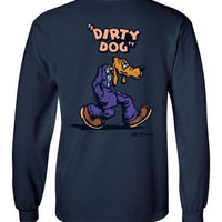 Dirty Dog - Men's Long Sleeve T-Shirt