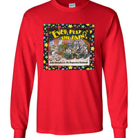 Ever Felt the Pain? - Men's Long Sleeve T-Shirt