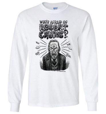 Who's Afraid of Robert Crumb - Men's Long Sleeve T-Shirt