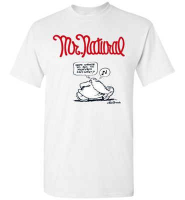 Mr. Natural Who Wants Heaven - Men's Short Sleeve T-Shirt