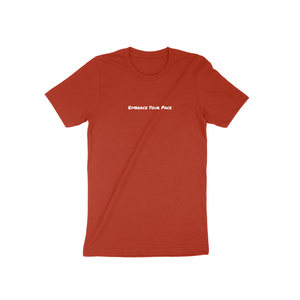 """Embrace Your Pace"" Shirt (Brick)"