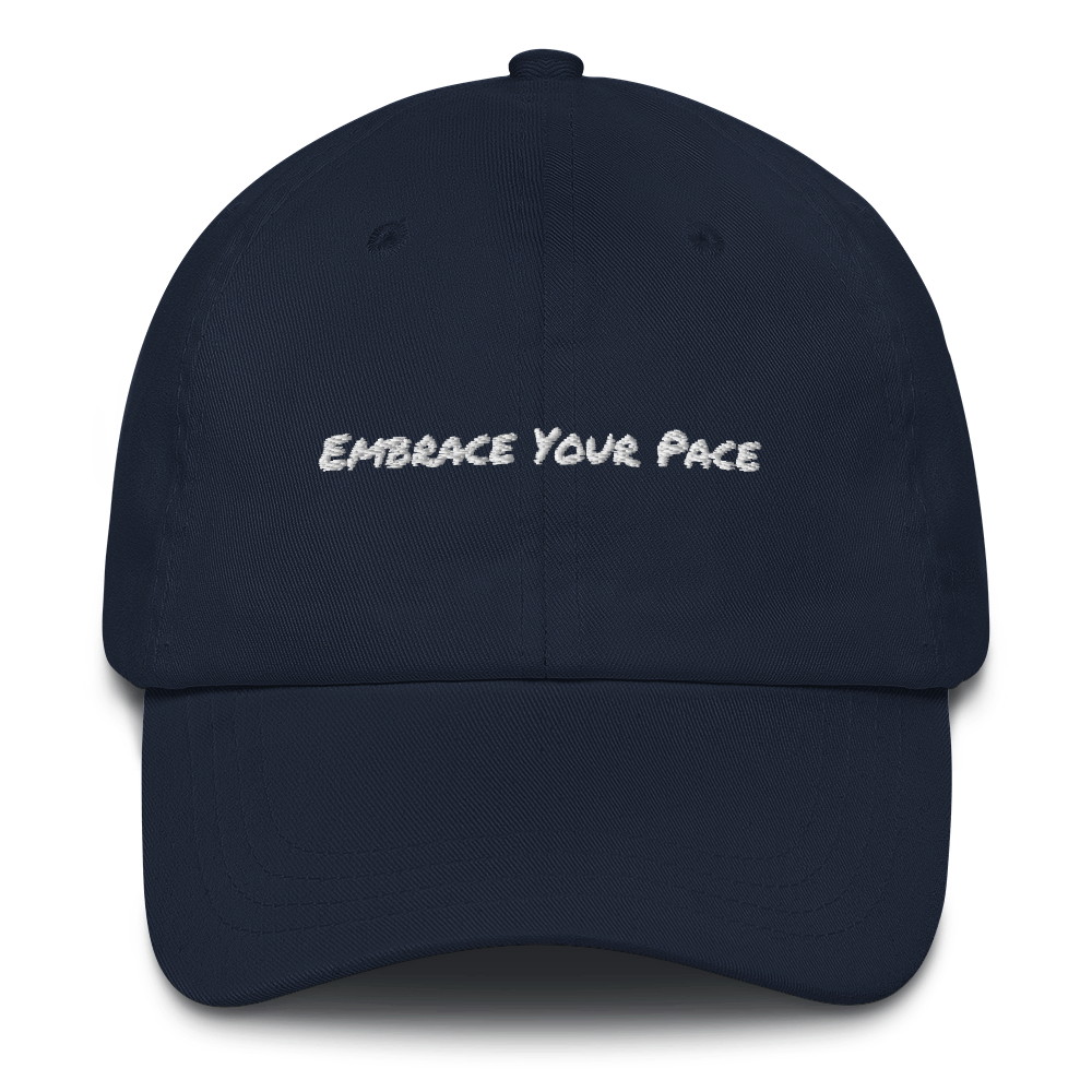 """Embrace Your Pace"" Dad Hat (Navy)"