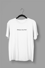 "Load image into Gallery viewer, ""Embrace Your Pace"" Shirt (White)"