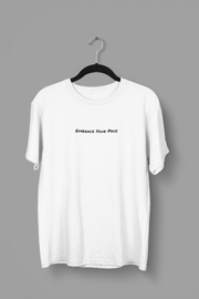 """Embrace Your Pace"" Shirt (White)"