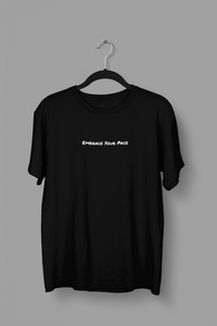 """Embrace Your Pace"" Shirt (Black)"