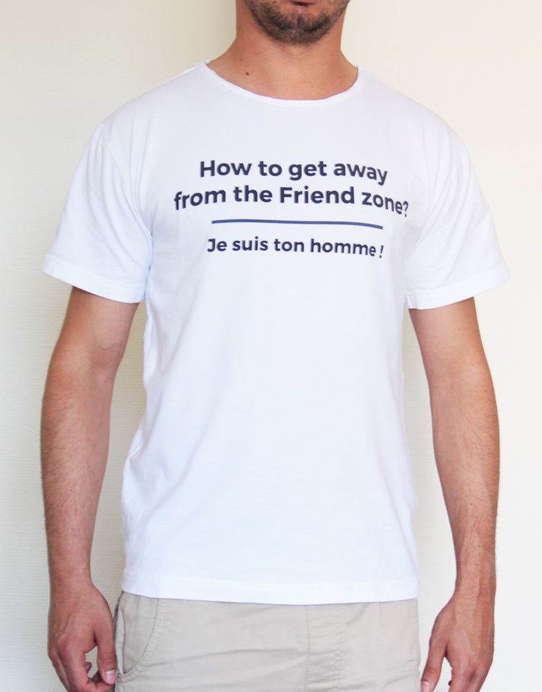 "T-shirt blanc ""How to get away from the friend zone?"""