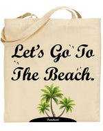 "Tote Bag Beige ""Let's Go To The Beach"" ⛱"