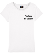"T-shirt Blanc ""Pouhaaa Un Gueux!"""