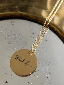 "Collier une Médaille ""What if..."""