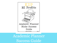 Academic Planner Niche Success Guide