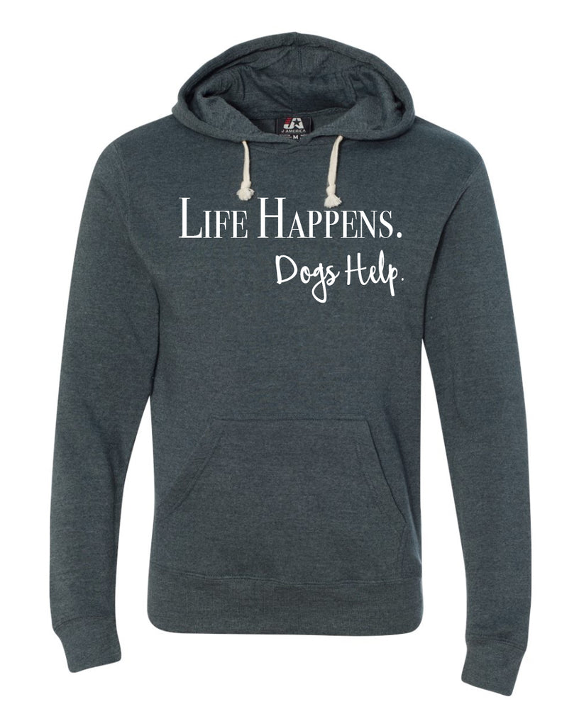 Life happens Dogs help.