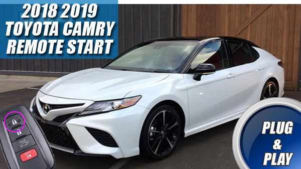 2018 - 2019 Camry, 2019 RAV4, & 2020 Corolla Remote Start Plug & Play