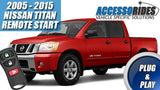 2005 - 2015 Nissan Titan Remote Start Plug & Play