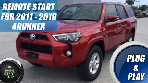 2011 - 2018 Toyota 4Runner Remote Start