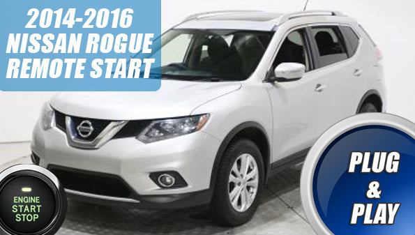 Nissan Rogue Remote Start >> Remote Start for Nissan Rogue 2014 - 2016 - 100% Plug