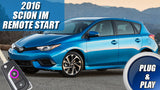2016 Scion iM Remote Start Kit