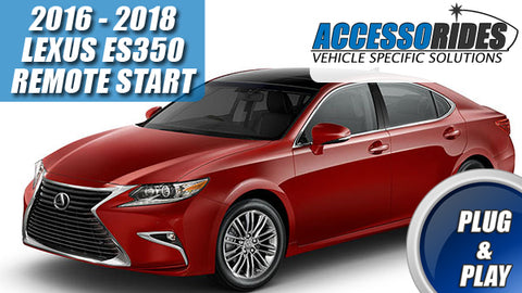2016 - 2018 Lexus ES350 Remote Start