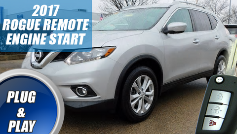 2017 Nissan Rogue Remote Starter Plug & Play Key START
