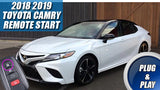 2018 2019 Toyota Camry Remote Start Plug & Play