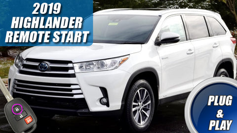 2019 Highlander Remote Start Plug & Play