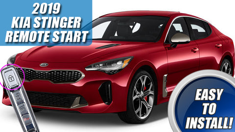 2019 2020 KIA Stinger Remote Start Kit - PUSH START ONLY