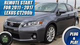 2011 - 2017 Lexus CT200h Remote Start Plug & Play