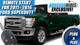Ford F-250 Superduty Remote Start Plug & Play 2011 - 2016