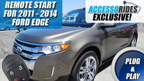 Ford Edge Remote Start Plug & Play 2011 - 2014