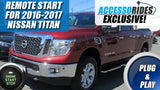 2016 2017 Nissan Titan Remote Start Plug & Play