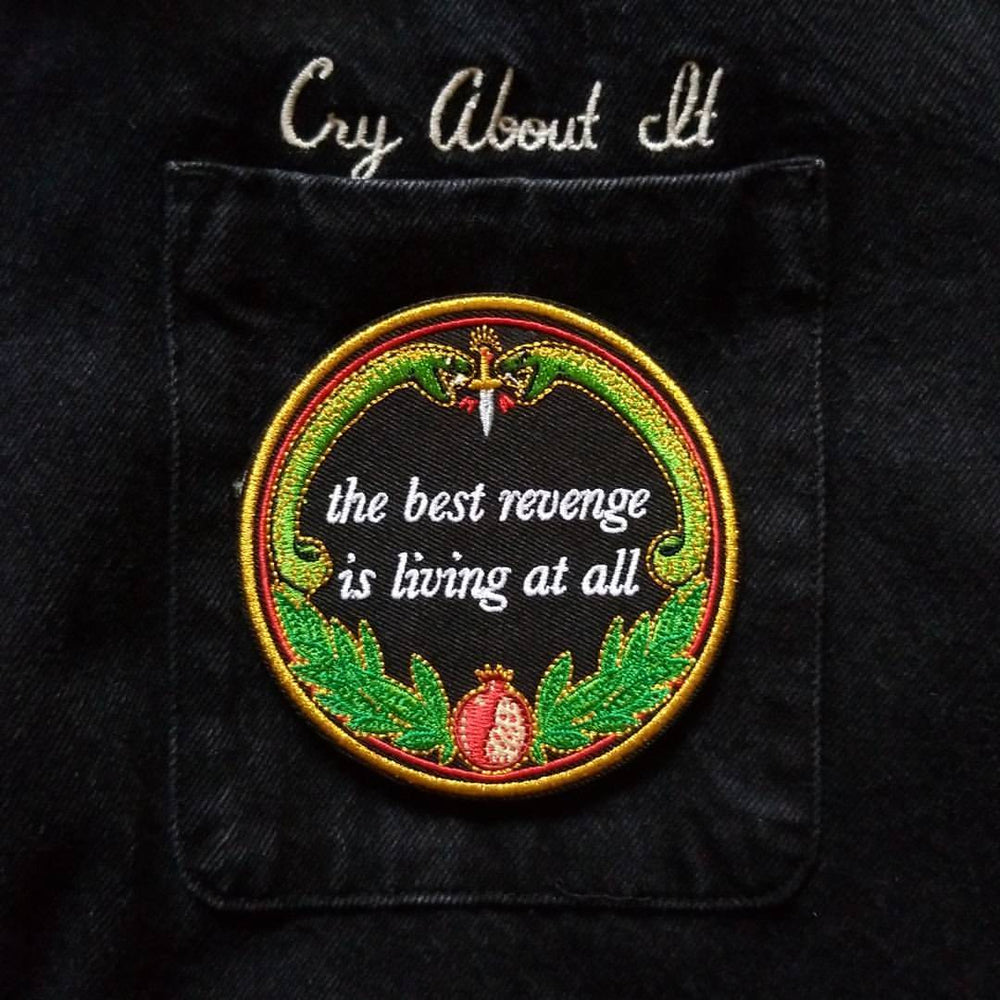"""The Best Revenge"" Embroidered Patch"