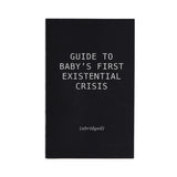 """Guide to Baby's First Existential Crisis"" - the zine"