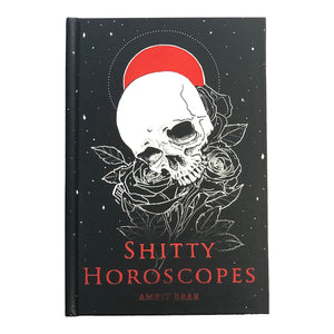 """Shitty Horoscopes"" The Anthology, Hardcover"
