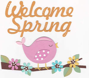 Premade Paper Piecing Cricut Welcome Spring Title and Accessories