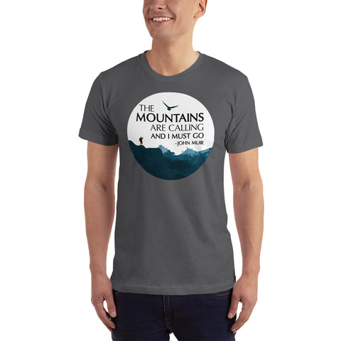 The Mountains Are Call - Short-Sleeve T-Shirt