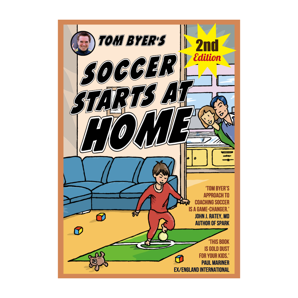 Soccer Starts at Home® (2nd Edition)