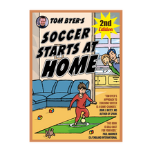 Load image into Gallery viewer, Soccer Starts at Home® (2nd Edition)- Buy Single Copies or Cases of 48 Copies