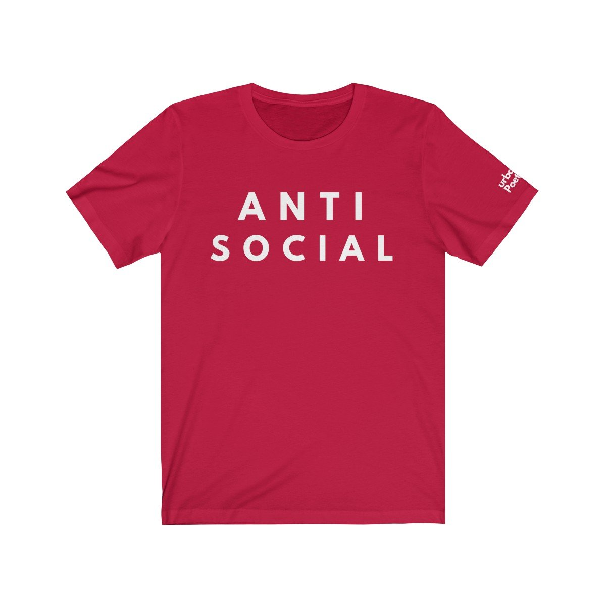 ANTI SOCIAL  Unisex Tee Shirt Red