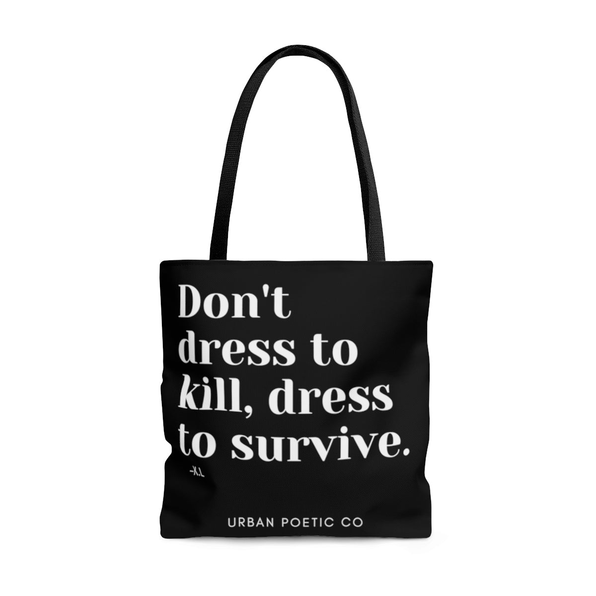 Dress To Kill Tote Bag