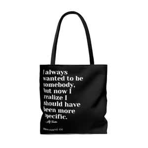 Be Who Tote Bag