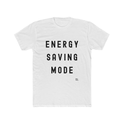 Energy Saving Mode Unisex Cotton Crew Tee